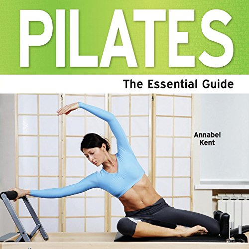 9781861440976: Pilates - The Essential Guide (Need-2-Know)