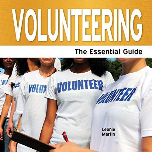 Volunteering - The Essential Guide: Martin, Leonie