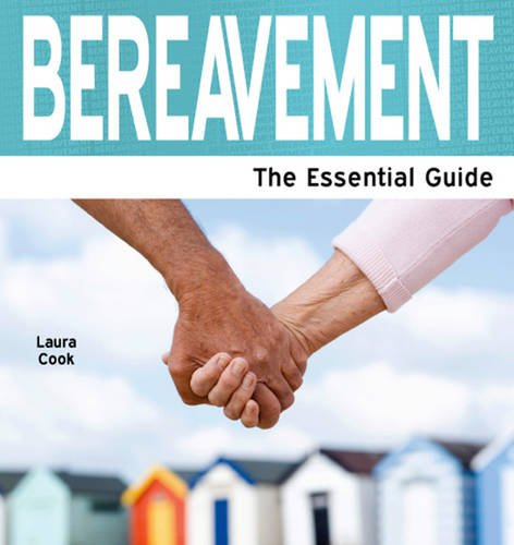 9781861441683: Bereavement: The Essential Guide