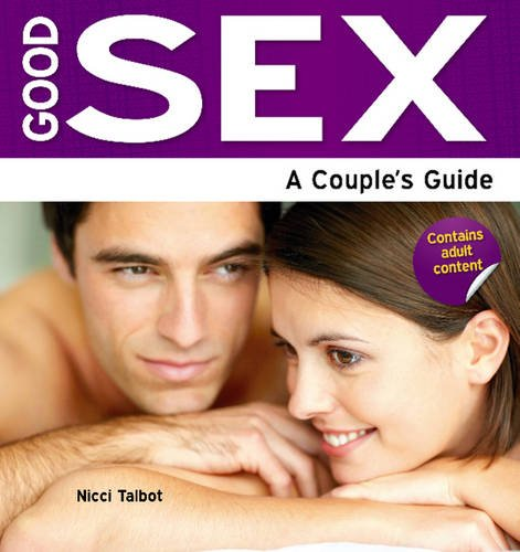 9781861442802: Good Sex: A Couple's Guide