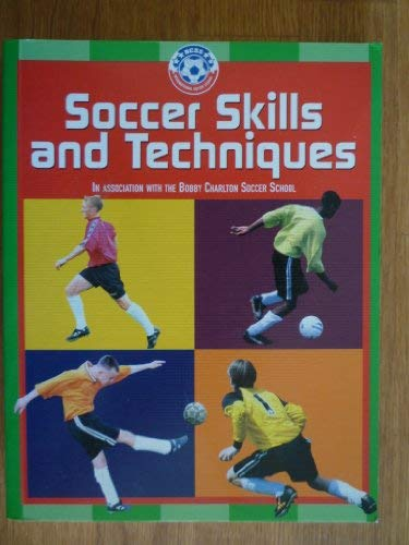 9781861470027: Soccer Skills and Techniques