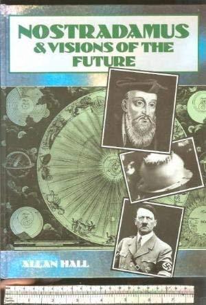 9781861470133: Nostradamus and Visions of the Future