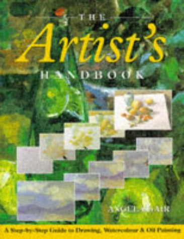 9781861470140: The Artist's Handbook: A Step-by-Step Guide to Drawing, Watercolour and Oil Painting