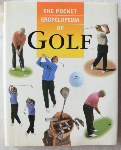 9781861470621: The Pocket Encyclopedia of Golf