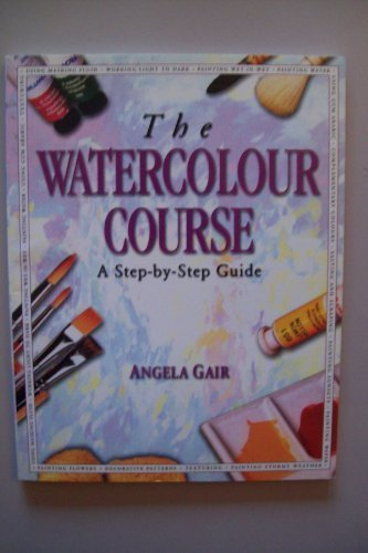 9781861470928: The Watercolour Course (Step-by-Step)