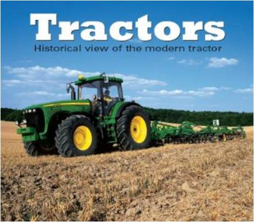 Tractors: A Historical View of the Modern: Cet, Mirco De
