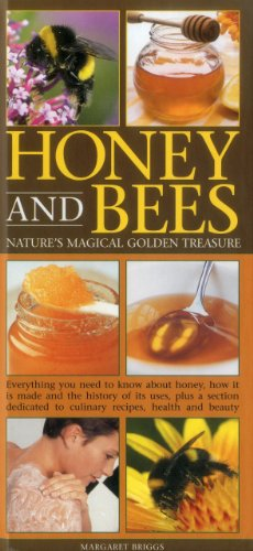 Honey and Bees: Nature's Magical Golden Treasure: And Its Many Health Benefits: Briggs, ...