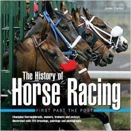 The history of horse racing: first past the post