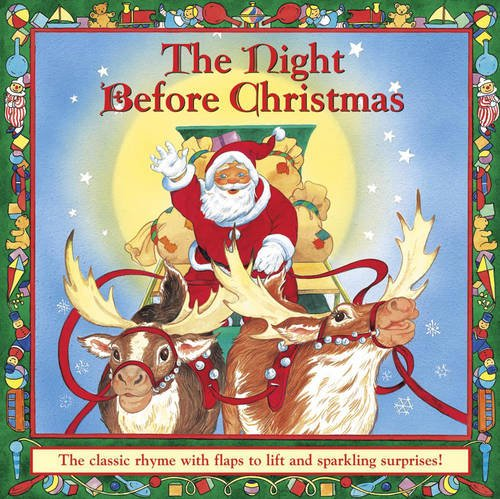 9781861472939: The Night Before Christmas: The Classic Rhyme with Flaps to Lift and Sparkling Surprises!