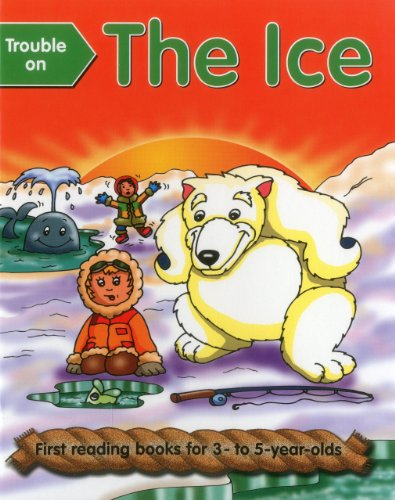 9781861473233: Trouble On The Ice: First Reading Books For 3-5 Year Olds