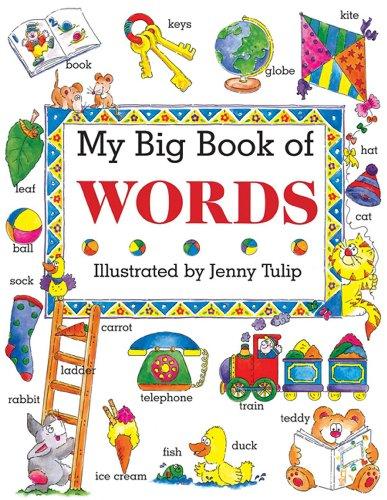 My Big Book of Words: Clarke, Isabel/ Tulip,