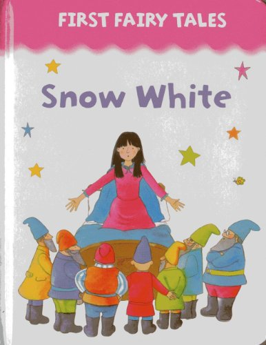 9781861473356: First Fairy Tales: Snow White
