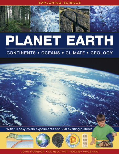 Exploring Science: Planet Earth Continents * Oceans * Climate * Geology: With 19 Easy-to-do ...