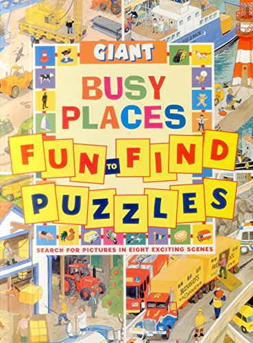 Giant Fun-to-Find Puzzles Busy Places (Fun to Find Puzzle Books): Clive Spong