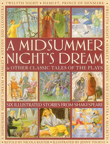 A Midsummer's Night Dream & Other Classic: Nicola Baxter