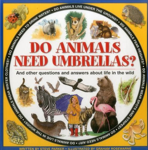 9781861474780: Do Animals Need Umbrellas?: And Other Questions And Answers About Life In The Wild