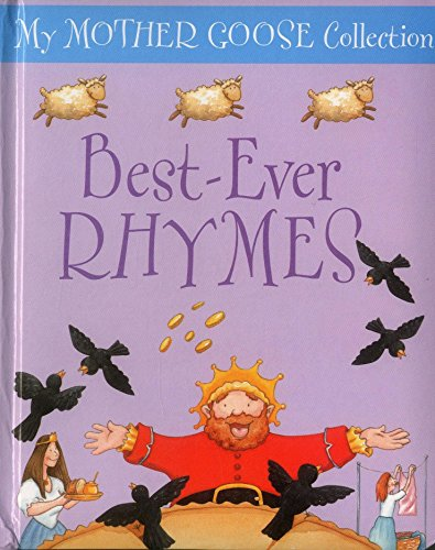 Best Ever Rhymes (My Mother Goose Collection): Jan Lewis