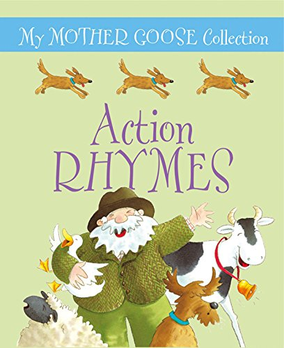 My Mother Goose Collection: Action Rhymes