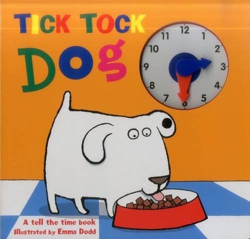 Tick Tock Dog: Dodd, Emma