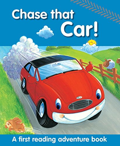 9781861477569: Chase That Car!: A First Reading Adventure Book