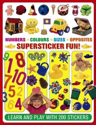 9781861477736: Supersticker Fun! Numbers, Colours, Sizes & Opposites: Learn And Play With 200 Stickers