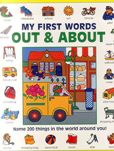 9781861477774: My First Words: Out and About: Name 200 Things in the World Around You!