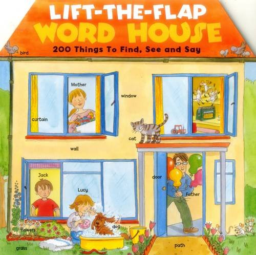 9781861477781: Lift-the-Flap Word House: 200 Things To Find, See And Say