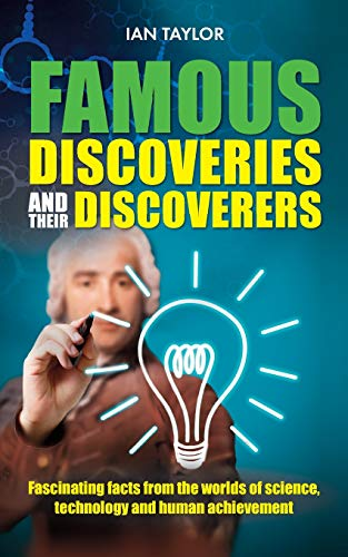9781861513014: Famous Discoveries and their Discoverers: Fascinating account of the great discoveries of history, from ancient times through to the 20th century