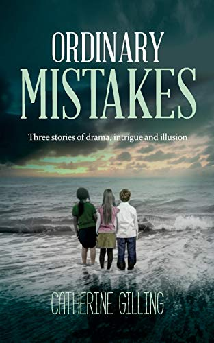 9781861514752: Ordinary Mistakes: Three stories of drama, intrigue and illusion