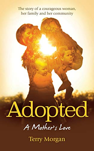 9781861514967: Adopted: A mother's love