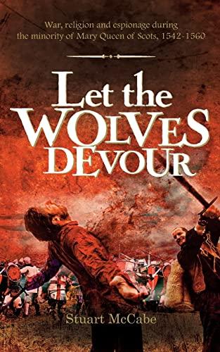 Let The Wolves Devour: Stuart McCabe