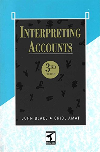Interpreting Accounts (Paperback): John D. Blake, Oriol Amat