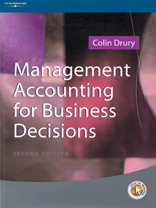 Management Accounting for Business Decisions: COLIN DRURY