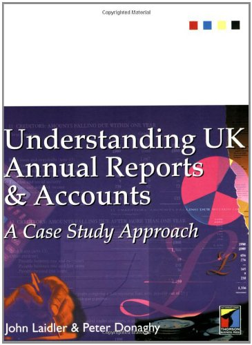 Understanding UK Annual Reports and Accounts: A: Laidler, John &