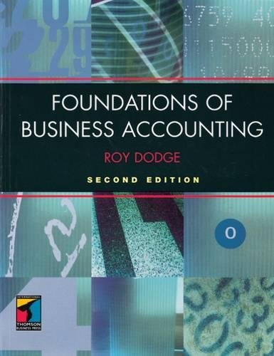 Foundations of Business Accounting: Roy Dodge