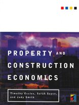 Property and Construction Economics: An Introduction: Eccles, Timothy, Sayce,