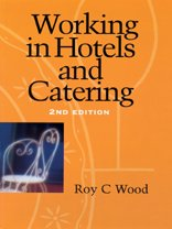 9781861521859: Working in Hotels and Catering