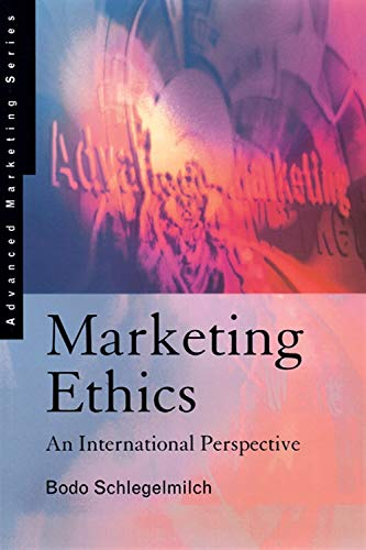 9781861521910: Marketing Ethics: An International Perspective