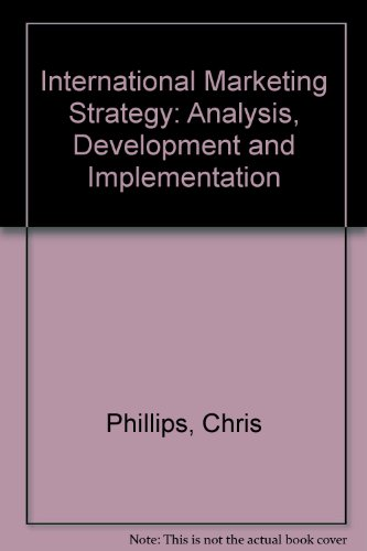 International Marketing Strategy: Analysis, Development and Implementation: Doole, Isobel &
