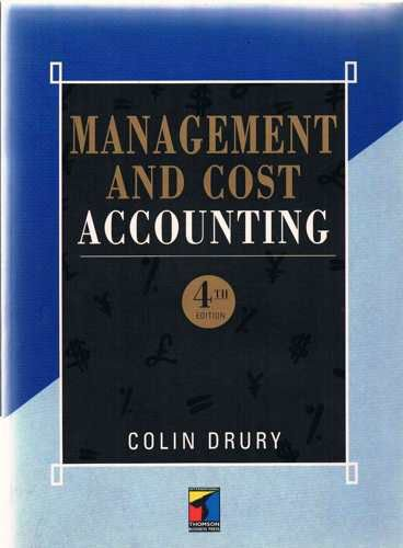 MANAGEMENT COST ACCOUNTING 4TH EDITION: JOHN DRURY, COLIN