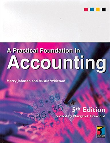 9781861522597: A Practical Foundation in Accounting