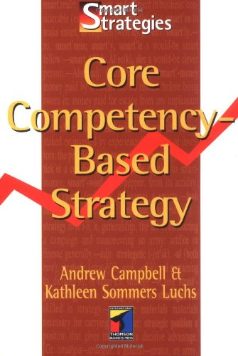 9781861522733: Core Competency-Based Strategy