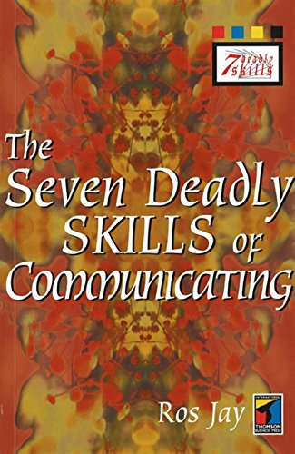 9781861523730: The Seven Deadly Skills of Communicating