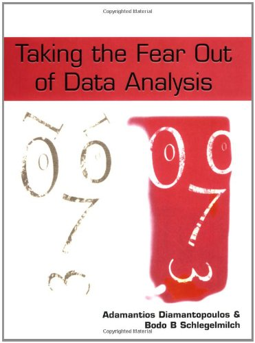 9781861524300: Taking the Fear Out of Data Analysis: A Step-by-Step Approach