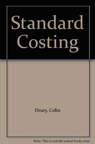 Standard Costing (1861524331) by Colin Drury