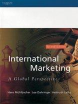 International Marketing: A Global Perspective: Muhlbacher, Hans &