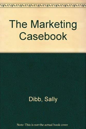 9781861524713: The Marketing Casebook
