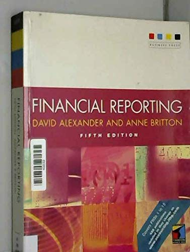 Financial Reporting: David Alexander, Anne