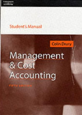 Management & Cost Accounting (Students Manual): Drury, Colin