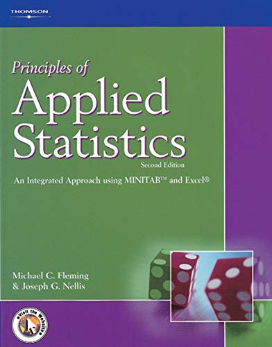 Principles of Applied Statistics: An Integrated Approach Using MINITAB and Excel (Paperback): M.C. ...